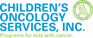 Childrens Oncology Services, Inc. Programs for kids with cancer
